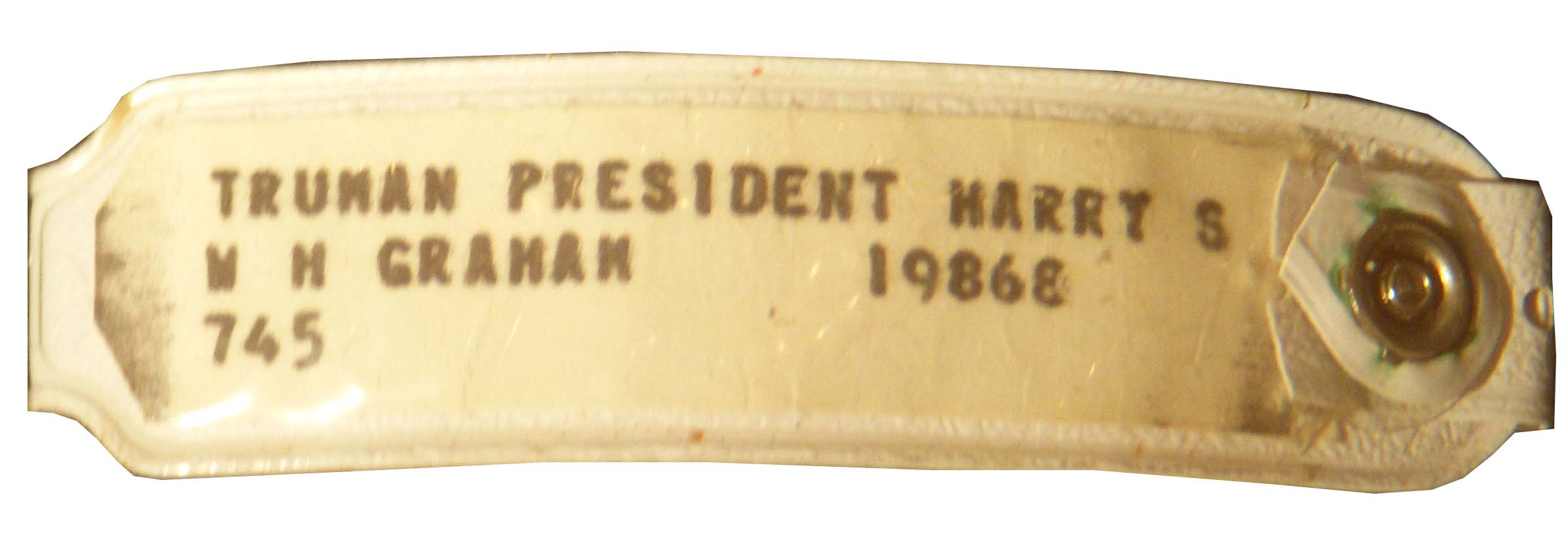 Harry Truman Memorabilia Extremely Rare Harry S. Truman Hospital Wristband Worn When He Died -- With Provenance From Truman's Daughter