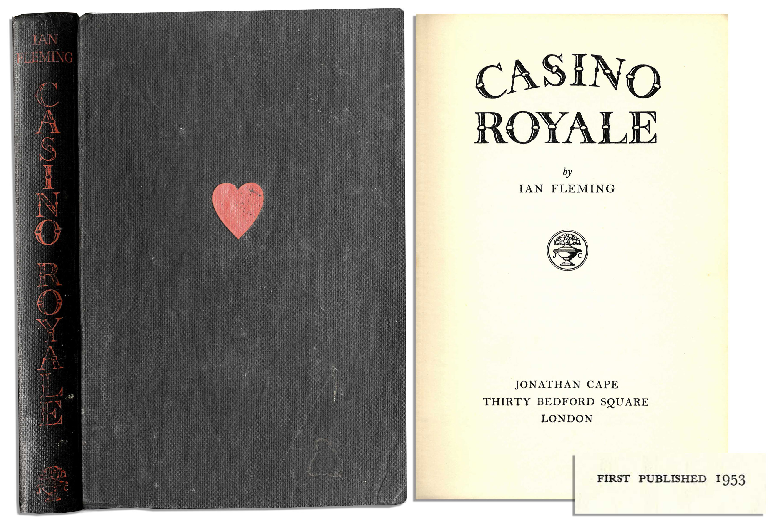 "Casino Royale 1st Edition Ian Fleming First Edition First Edition, First Printing of ""Casino Royale"" -- the Very First James Bond Novel by Ian Fleming -- ScarceBond ""was a compound of all the secret agents and commando types I met during the war"""