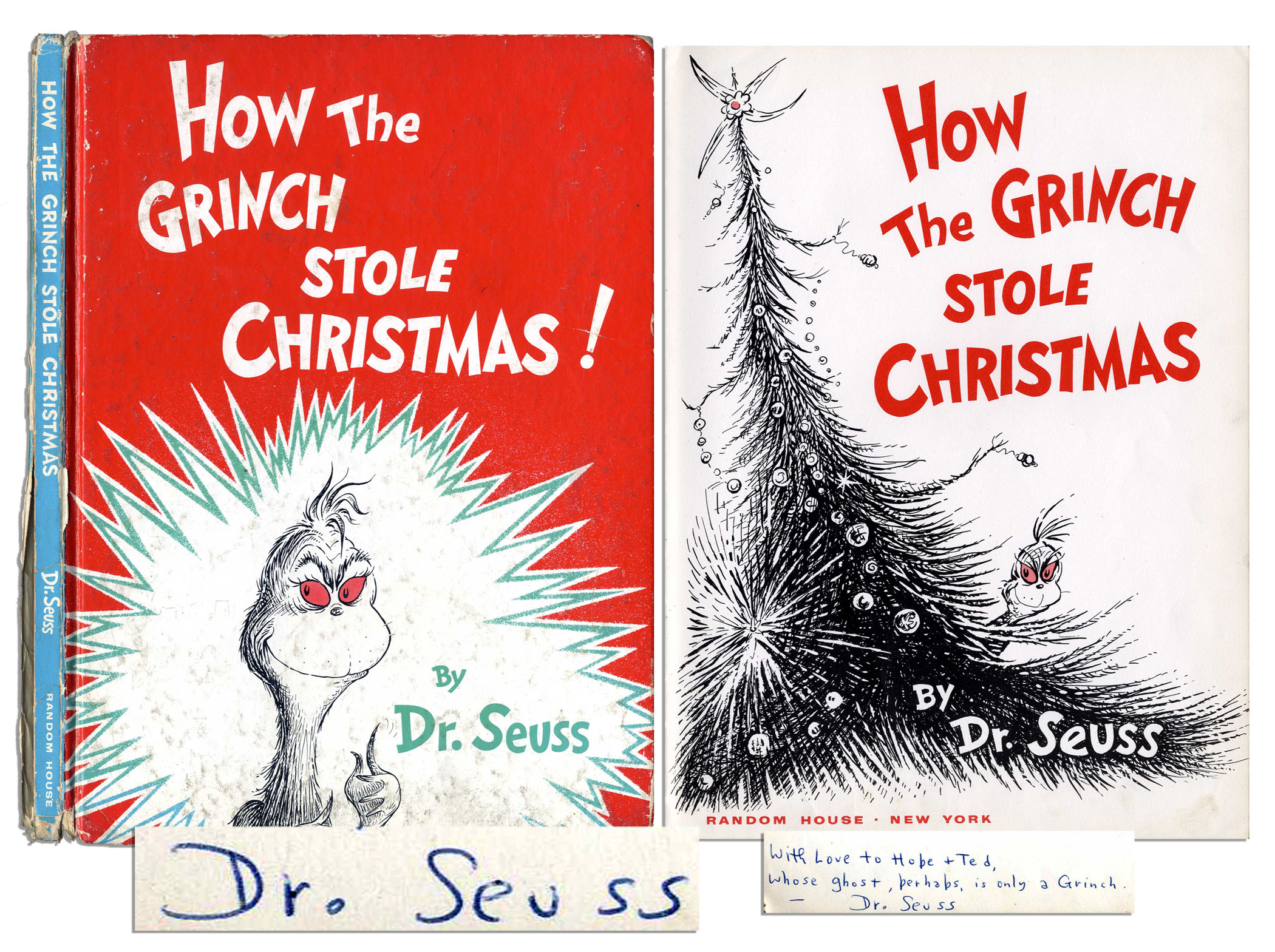 "Dr. Seuss Autograph Dr. Seuss Signed First Edition of ""How The Grinch Stole Christmas!"" -- Dr. Seuss Writes ""…whose ghost, perhaps, is only a Grinch…"""