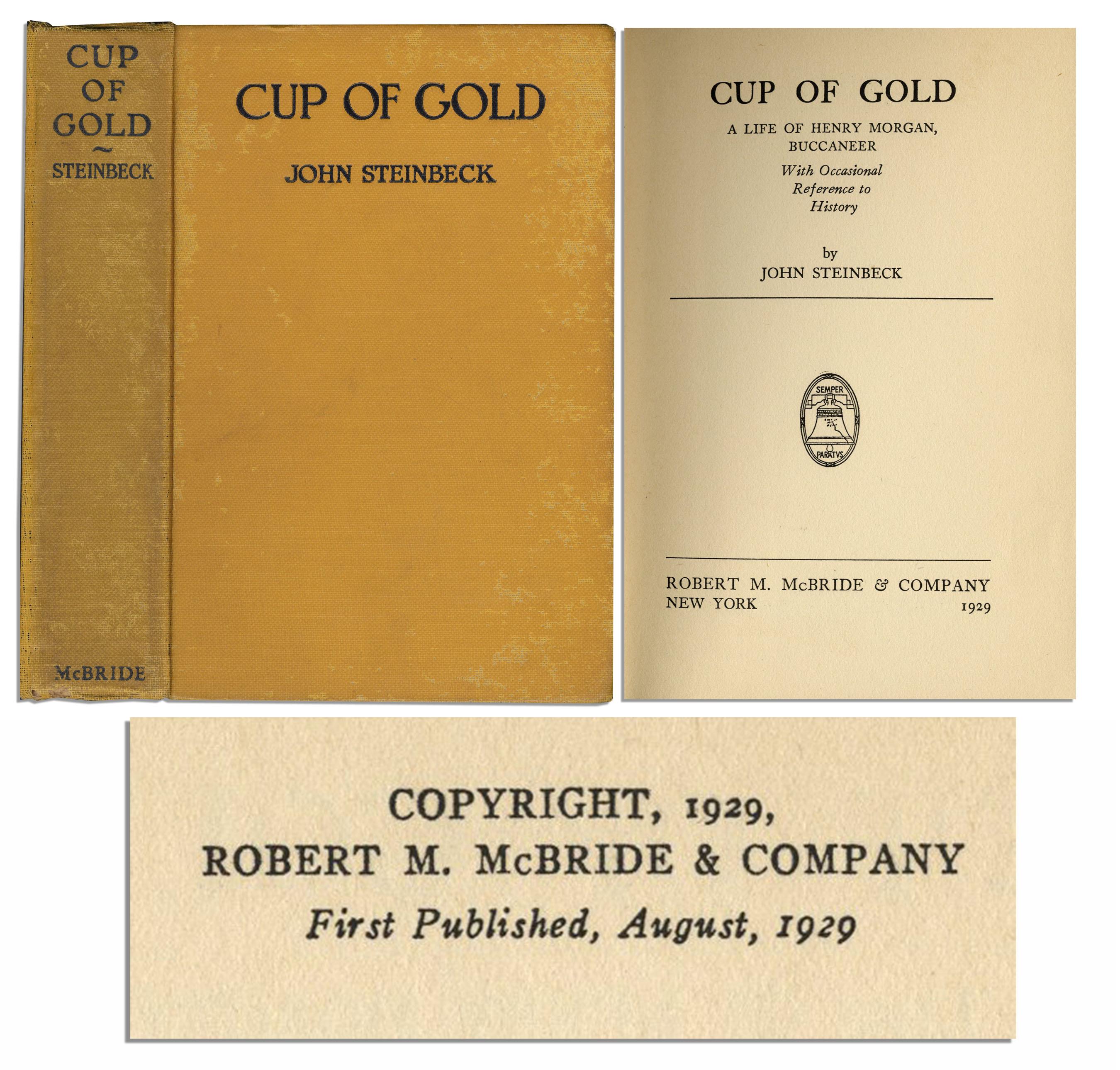 """John Steinbeck first edition Rare John Steinbeck's First Edition of First Book, """"Cup of Gold"""""""