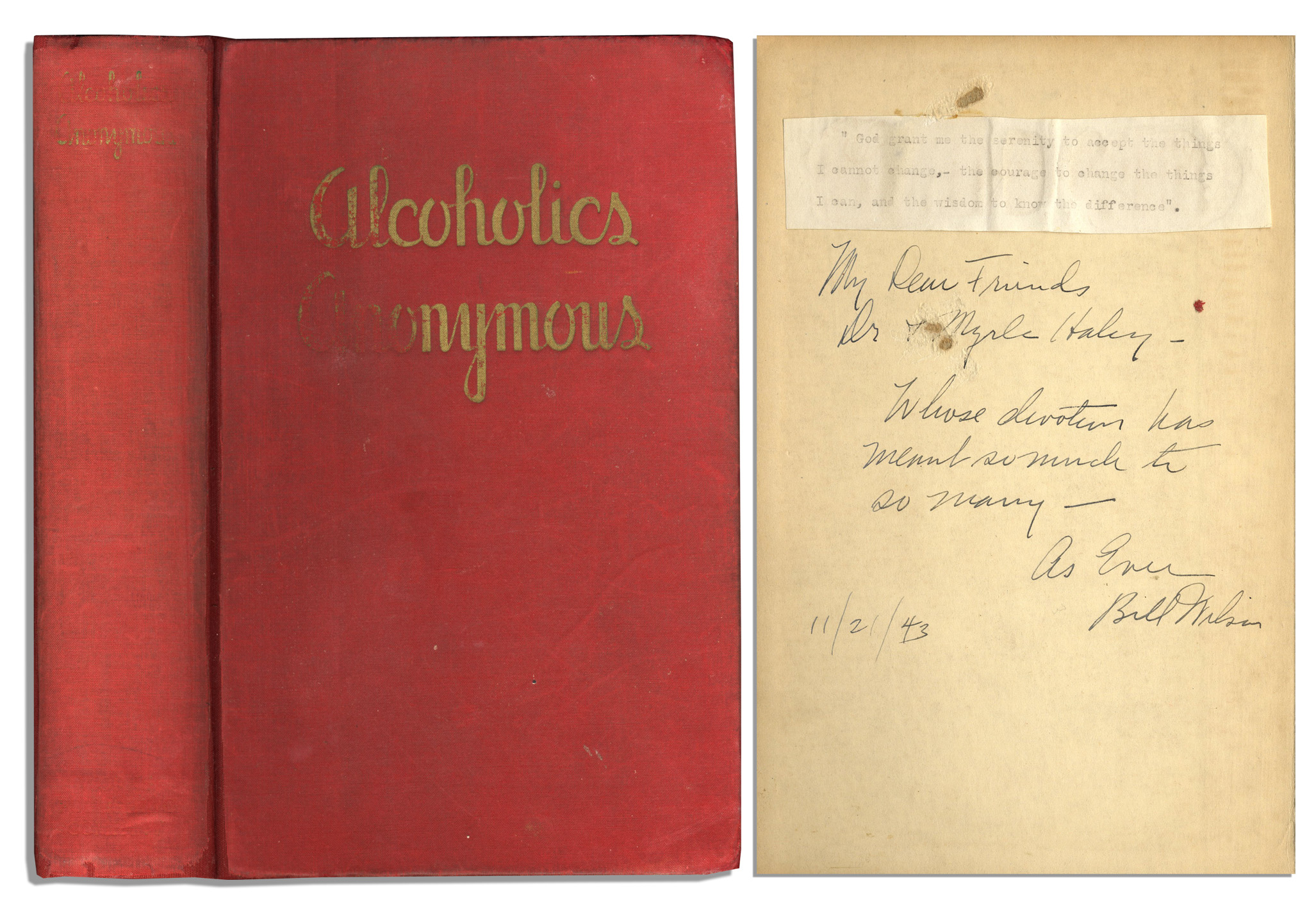 "Alcoholics Anonymous First Edition Bill Wilson Signed & Inscribed First Edition, First Printing of the ""Alcoholics Anonymous"" Big Book -- With PSA/DNA COA"