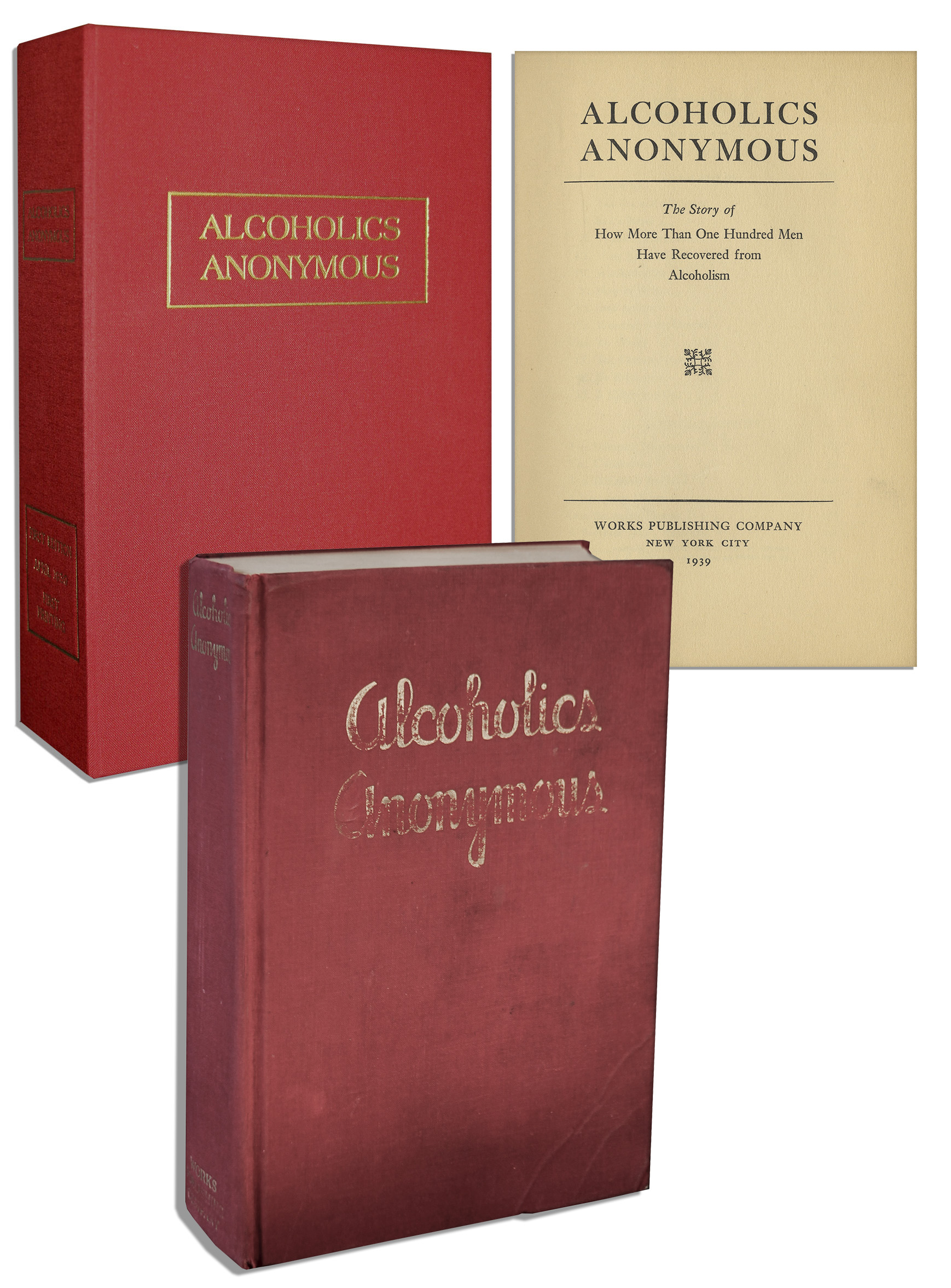 Alcoholics Anonymous First Edition Lot #545: ''Alcoholics Anonymous'' First Edition, First Printing of the Revolutionary ''Big Book'' From Which the Substance Treatment Program Derives Its Name -- One of Only About 1,900 in Existence